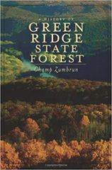 A History of the Green Ridge State Forest Champ Zumbrun