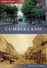 Cumberland Then & Now Patrick Stakem