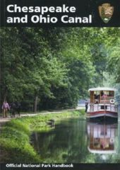 Chesapeake and Ohio Canal Official National Park Service Handbook