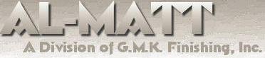 Al-Matt / GMK Finishing, Inc.