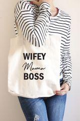 WIFEY Mama BOSS Tote Bag