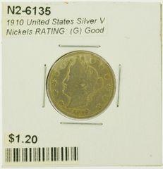 1910 United States Silver V Nickels RATING: (G) Good