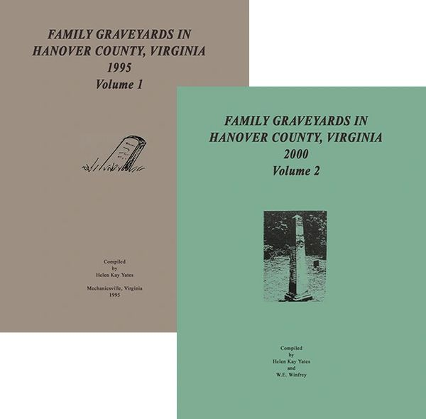 Family Graveyards in Hanover County, Volumes I & II
