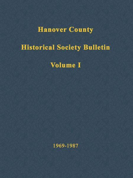 Hanover County Historical Society Bulletin, Volume I: 1969-1987