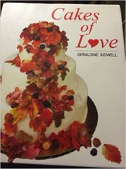 Cakes of Love Book by Geraldine Kidwell, Signed