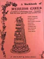 A Workbook Of Wedding Cake by Dolores McCann