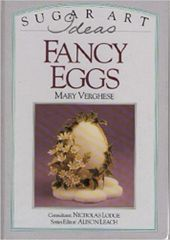 Fancy Eggs a Sugar Art Ideas by Mary Verghese