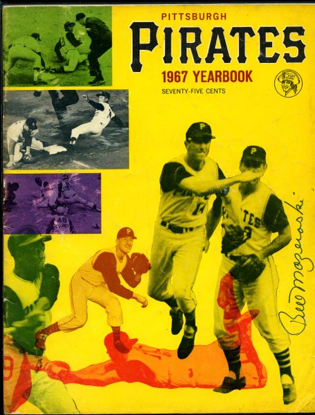 Bill Mazeroski, Pittsburgh Pirates signed 1967 Pirates yearbook