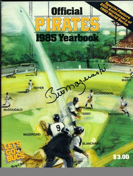 Bill Mazeroski, Pittsburgh Pirates signed 1985 Pirates Yearbook