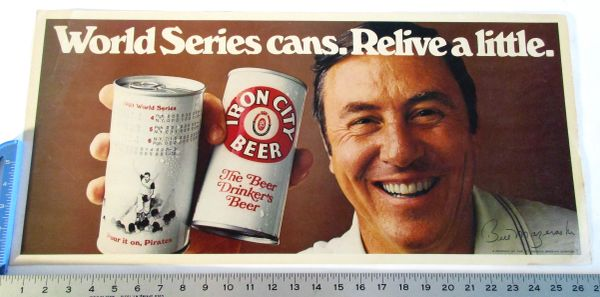 Iron City Beer - Pittsburgh Pirates - Bill Mazeroski poster, 1980's
