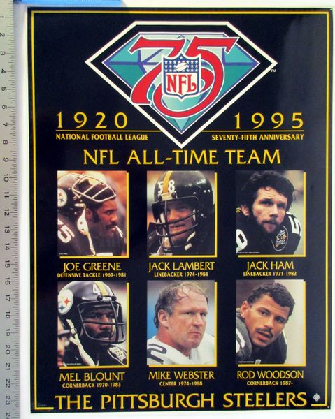 Pittsburgh Steelers - NFL 75th yr NFL All-Time Team poster