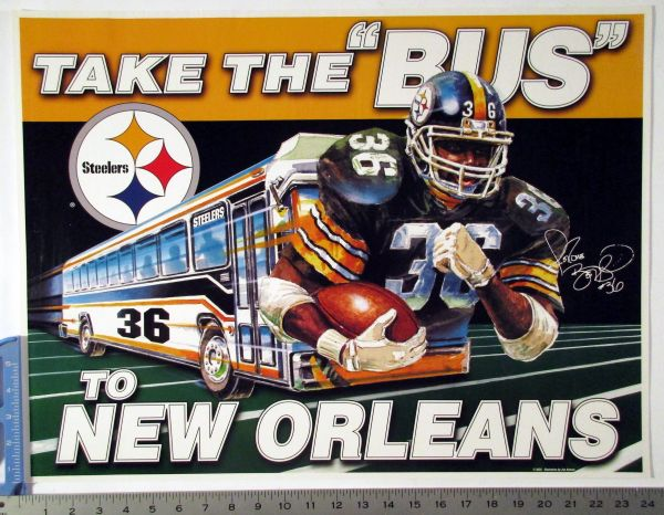 """Jerome Bettis - Pittsburgh Steelers """"Take the Bus"""" poster"""