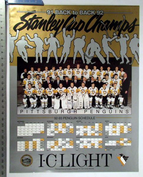 1992-93 Pittsburgh Penguins - IC Light - Stanley Cup Champs 91 & 92 schedule poster