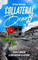 """My Story, My Journey: Collateral Beauty"" by Sandi D. Johnson"