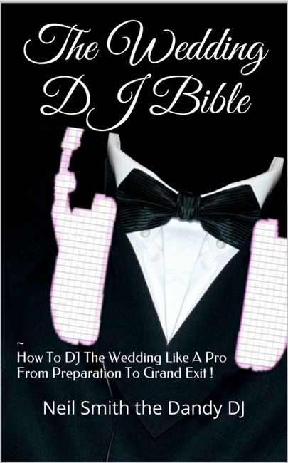wedding dj bible book cover by neil smith the dandy dj