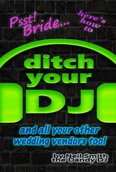 ditch your dj book cover by neil smith the dandy dj