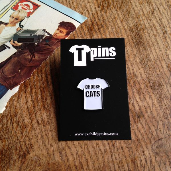 Choose Cats T-shirt Enamel Pin Badge. Very Cool Black and White Pin.