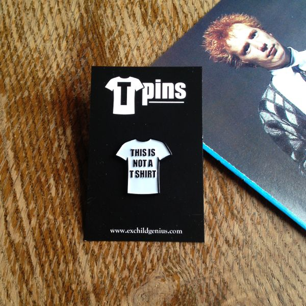 This is Not a T-shirt Enamel Pin Badge. Very Cool Black and White Pin.