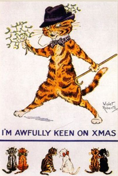 'I'm Awfully Keen On Christmas' HILARIOUS Vintage Cat Christmas Card Repro by Violet Roberts