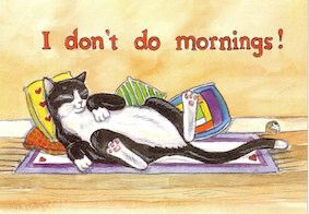 I Don't Do Mornings! Fun Vintage Illustration Greeting Card of a Lazy Black and White Cat.