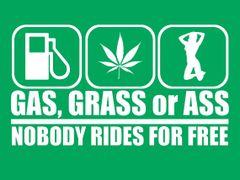 122. Gas Grass Or Ass T-Shirt