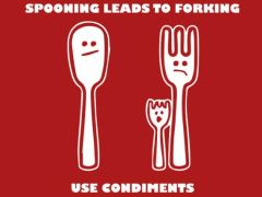 130. Spooning Leads To Forking T-Shirt