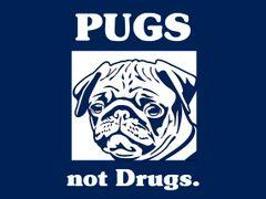 136. Pugs Not Drugs T-Shirt