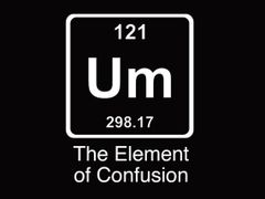 048. Um The Element Of Confusion T-Shirt