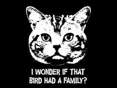 076. I Wonder If That Cat Had a Family T-Shirt