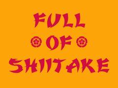 204. Full Of Shitake T-Shirt