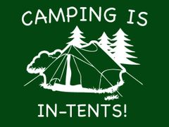 029. Camping Is In Tents T-Shirt