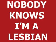 089. Nobody Knows I'm a Lesbian T-Shirt