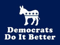 232. Democrats Do It Better T-Shirt