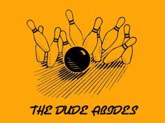 191. The Dude Abides Bowling T-Shirt