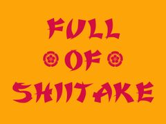 138. Full Of Shitake T-Shirt