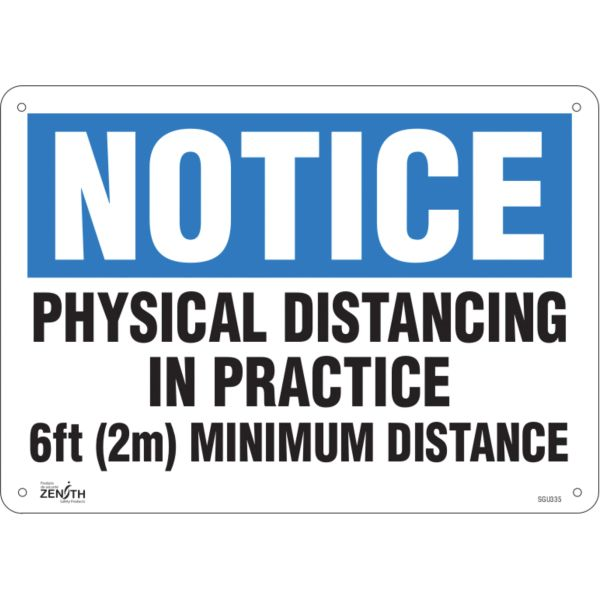 "SGU335 ""NOTICE Physical Distancing In Practice, 6ft (2m) Minimum Distance"" 10""H x 14""W Aluminum Bolt-On ENGLISH ZENITH"