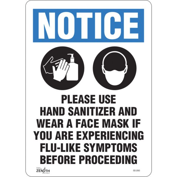 "SGU363 ""Please Use Hand Sanitizer Face Mask ... experiencing flu-like "" Sign 14""H x 10""W Vinyl 4 mil ADHESIVE ZENITH"