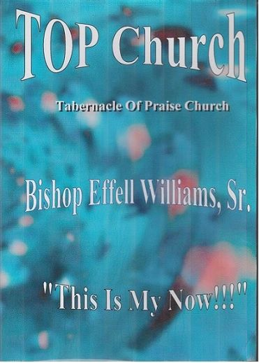 "Bishop Effell Williams, Sr. DVD - ""This Is My Now"""