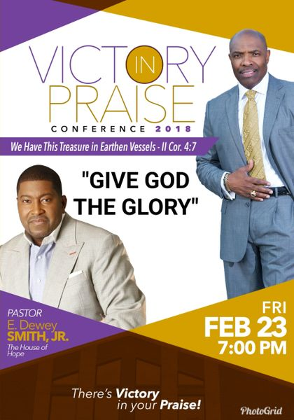 """Victory In Praise Conference 2018 CD, Pastor E. Dewey Smith - """"Give God The Glory"""""""