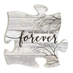 We Decided On Forever Puzzle Piece