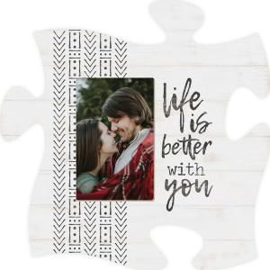 Life Is Better with You Puzzle Piece
