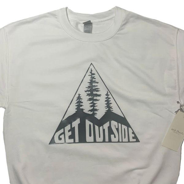 Get Outside (crew neck or hooded)