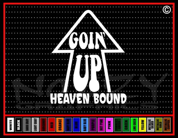 Going Up Heaven Bound Vinyl Decal / Sticker