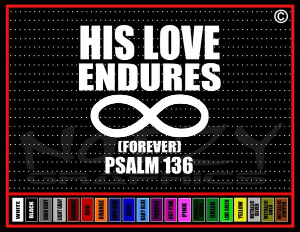 His Love Endures Forever Vinyl Decal / Sticker