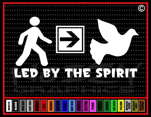 Led By The Spirit Vinyl Decal / Sticker