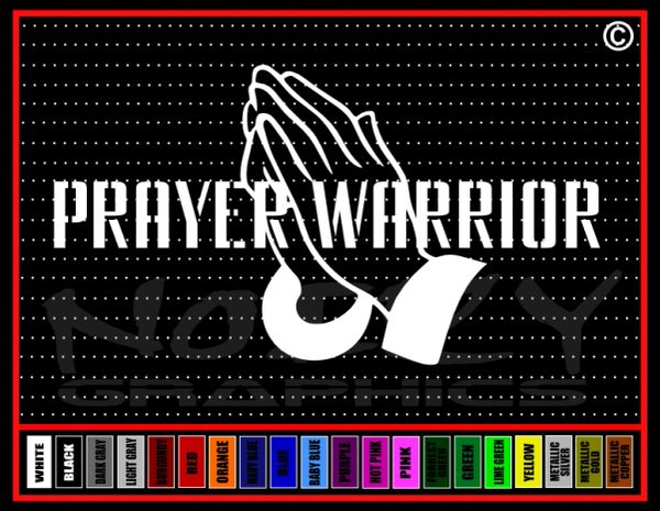 Prayer Warrior Vinyl Decal / Sticker