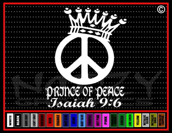 Prince Of Peace Isaiah 9:6 Vinyl Decal / Sticker