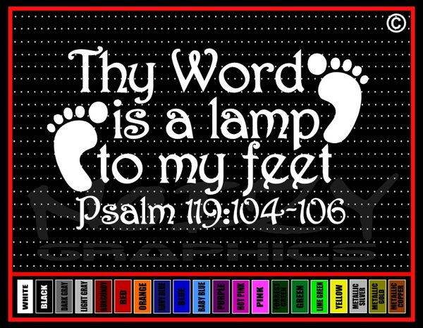 Thy Word Is A Lamp To My Feet Vinyl Decal / Sticker