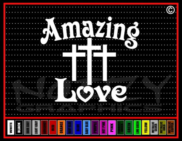 Amazing Love Vinyl Decal / Sticker