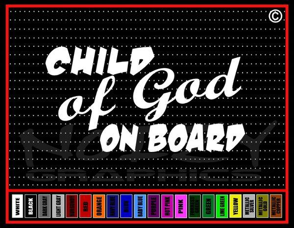 Child Of God On Board Vinyl Decal / Sticker